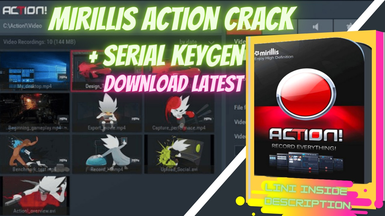 Mirillis Action Crack 2021 + Activation Code Full Version Download
